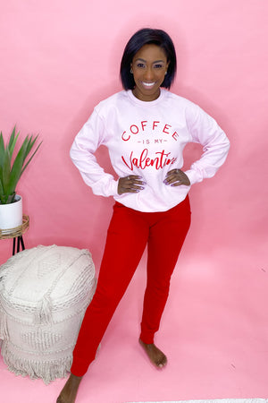 Coffee Is My Valentine  Sweatshirt - Pink