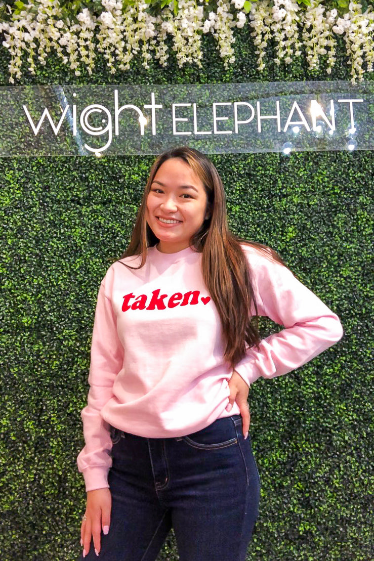 "Sorry I'm ""Taken"" Sweatshirt - Pink"