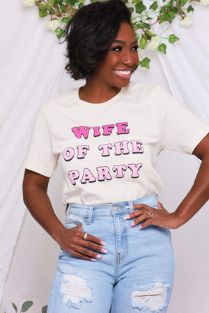 Wife Of The Party Graphic Tee