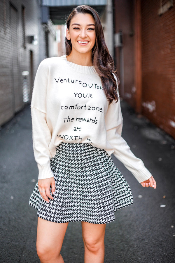 Venture Outside Your Comfort Zone Sweater