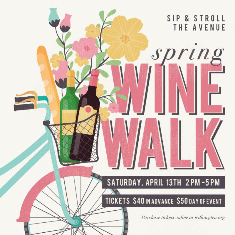 Spring Wine Walk Willow Glen San Jose