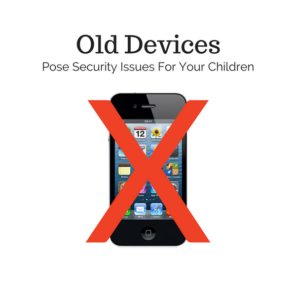 Old Devices May Expose Your Kid's Data