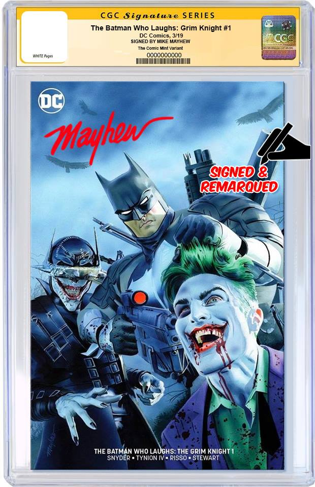 BATMAN WHO LAUGHS THE GRIM KNIGHT #1 MIKE MAYHEW MINIMAL TRADE VARIANT LIMITED TO 700 CGC REMARK PREORDER