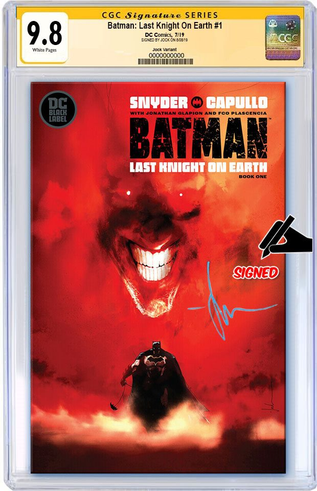 BATMAN LAST KNIGHT ON EARTH #1 VARIANT CGC 9.8 SS SIGNED JOCK (PREORDER)