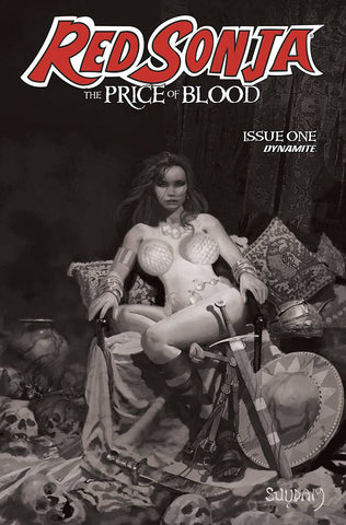 RED SONJA PRICE OF BLOOD #1 1:11 SUYDAM B&W VARIANT