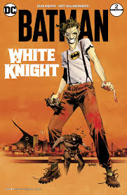01/11/2017 BATMAN WHITE KNIGHT #2 (OF 7) VAR ED