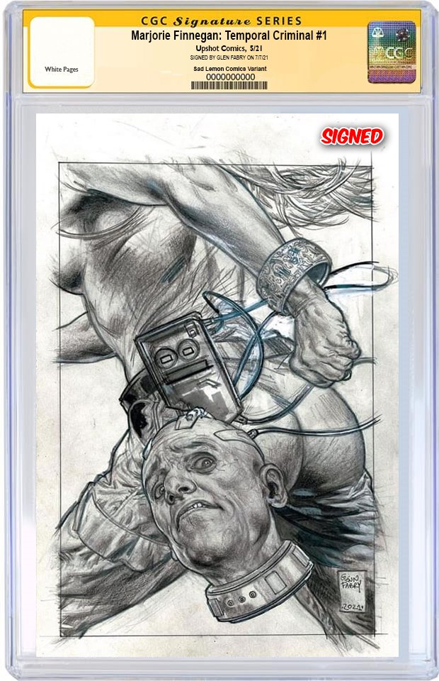MARJORIE FINNEGAN TEMPORAL CRIMINAL #1 GLENN FABRY SKETCH VARIANT LIMITED TO 225 COPIES CGC SS PREORDER