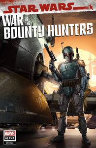 7 Ate 9 Comics Comic Trade Dress STAR WARS: WAR OF THE BOUNTY HUNTERS ALPHA #1 Clayton Crain Variants - COVER OPTIONS