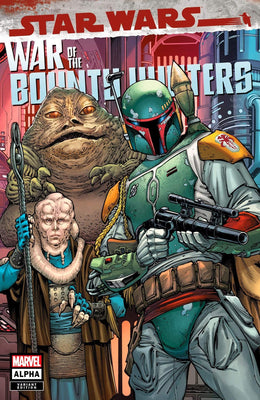 7 Ate 9 Comics Comic Trade Dress STAR WARS: WAR OF THE BOUNTY HUNTERS ALPHA #1 Todd Canuck Variants - COVER OPTIONS