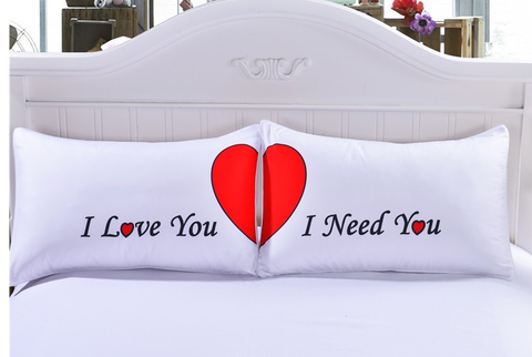 I Love You and I Need You Pillowcases
