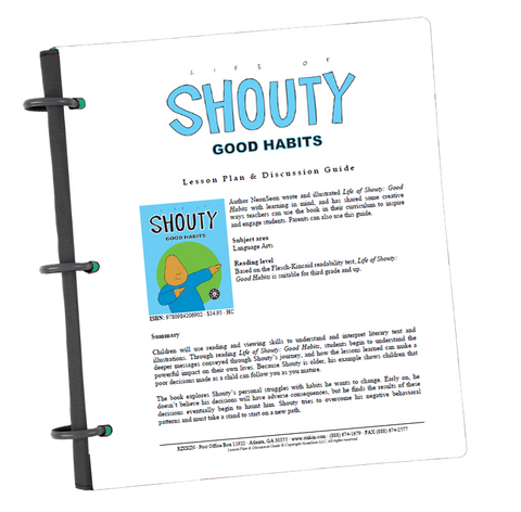 Life of Shouty: Good Habits Lesson Plan and Discussion Guide