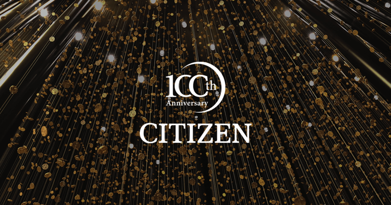 CITIZEN 100th Anniversary
