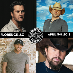 Country Thunder | April 5-8 (Florence, AZ)