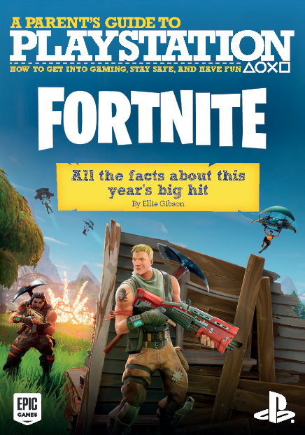 A Parents guide to PlayStation - Fortnite