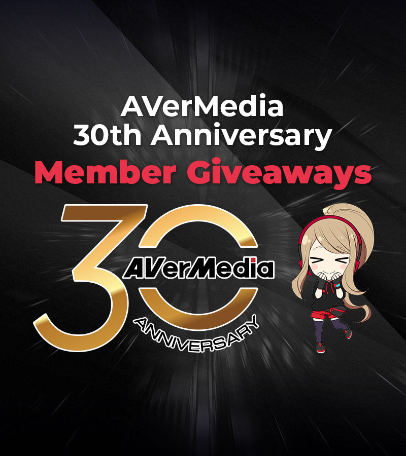 Eligible for AVerMedia 30th Giveaway Campaign Part 2