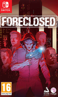 Foreclosed - Nintendo Switch