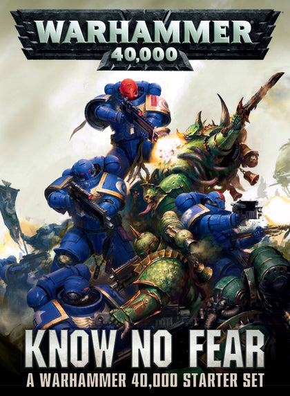Know No Fear: A Warhammer 40K Starterset