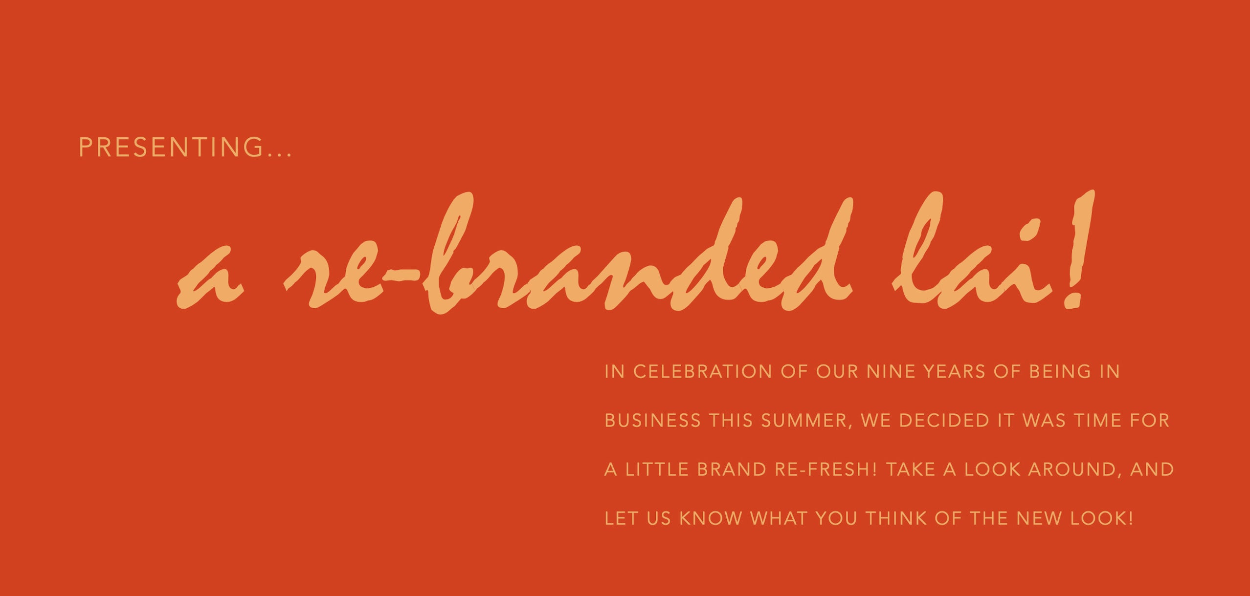 Lai rebranding announcement. brand refresh.