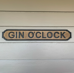 Gin O'clock wooden sign GB9