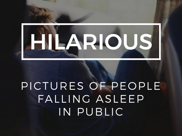 Hilarious Pictures of People Falling Asleep in Public