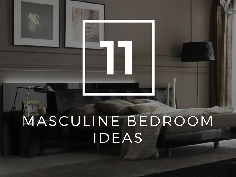 11 Masculine Bedroom Ideas