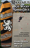 SK8Kings Maximus Axe Woody slalom/ditch/longboard deck - 35 x 9