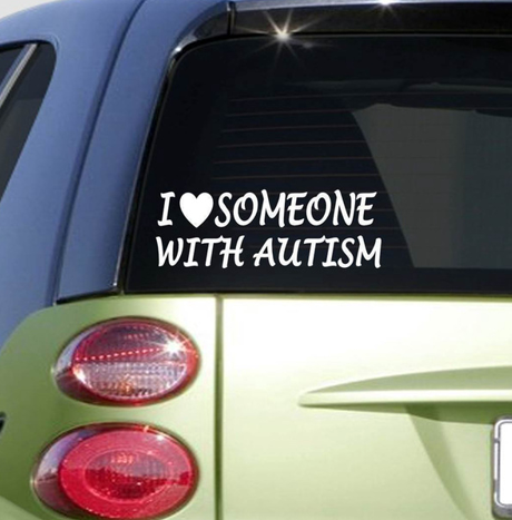 I love someone with Autism car sticker awareness speaks autistic