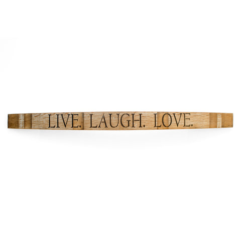 LIVE-LAUGH-LOVE Wine Barrel Stave - Staving Artist Woodwork