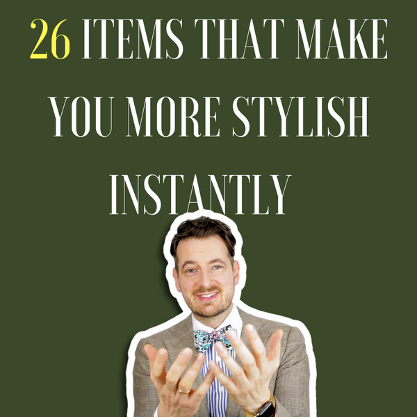 26 man wardrobe essential items by Men's Finest (with links)
