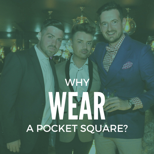 Why wear a pocket square?