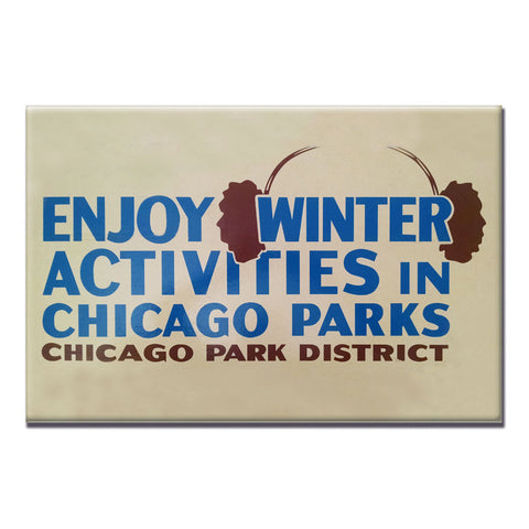 Enjoy Winter Activities Magnet Chicago Park District