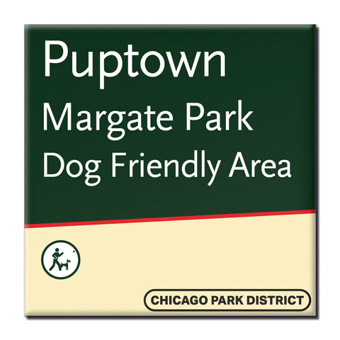 Puptown Magnet Chicago Park District