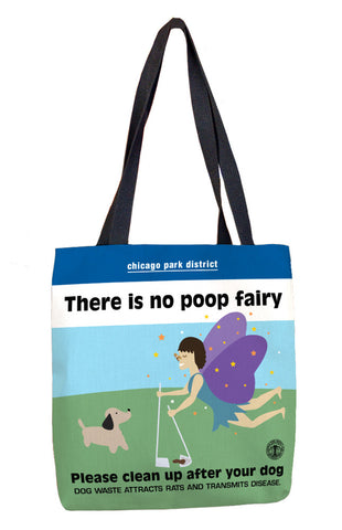 "Poop Fairy (18"" x 18"") Tote Bag Chicago Park District"