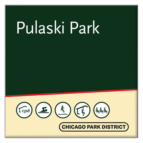 Pulaski (Casimer) Park Square Magnet Chicago Park District