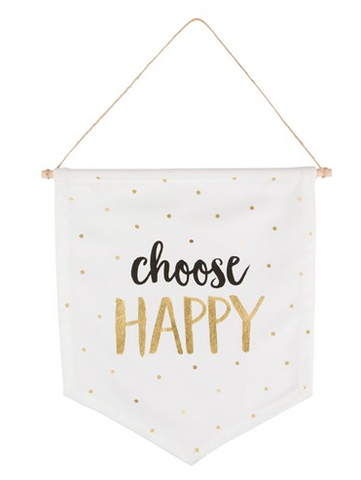 'Choose Happy' Monochrome Hanging Flag