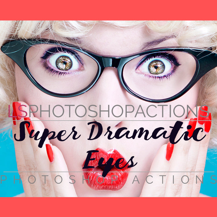 Super Dramatic Eyes Photoshop Actions