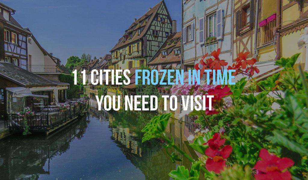 11 Cities Frozen In Time You Need To Visit. Travel and Streetwear blog by Nomad New York.