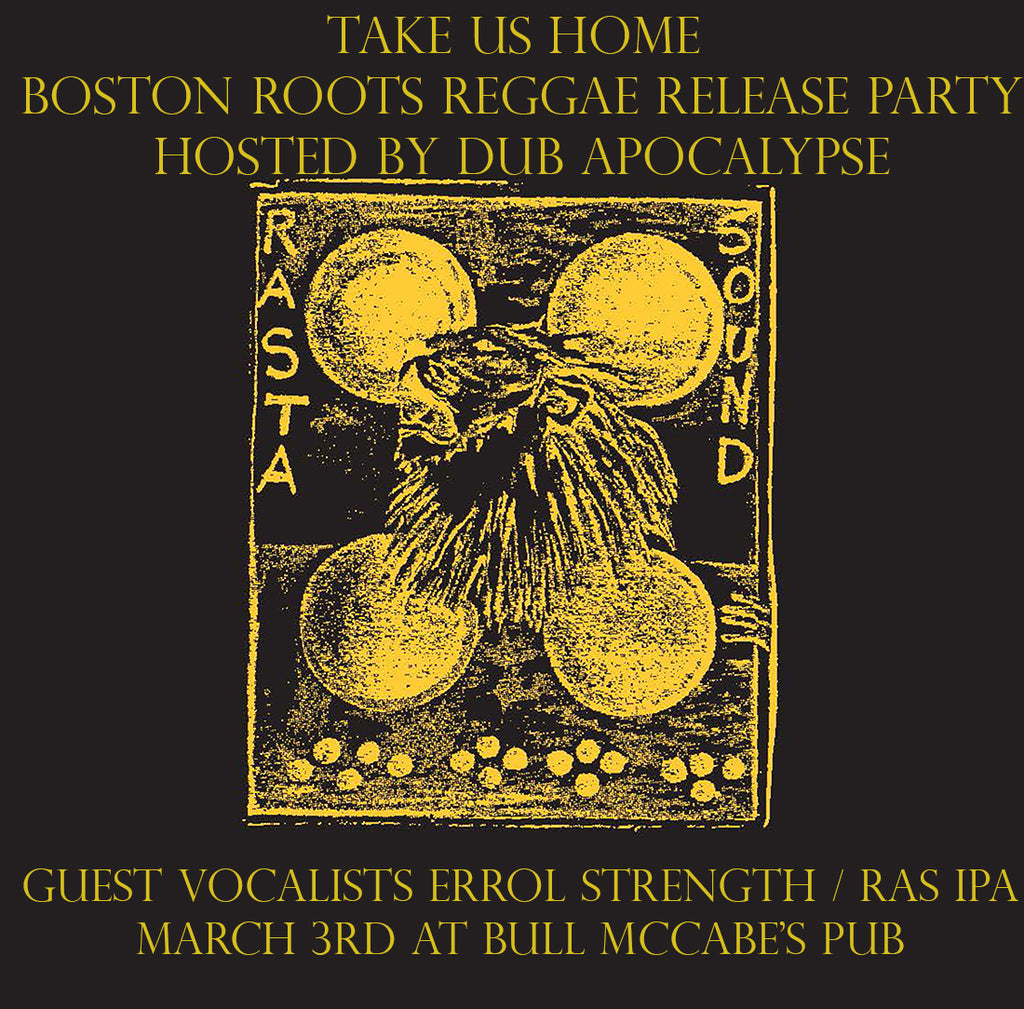 Release Party for Take Us Home - Boston Roots Reggae on March 3rd