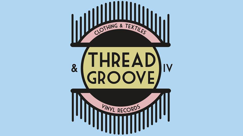 Thread and Groove - Pre-Record Store Day Event