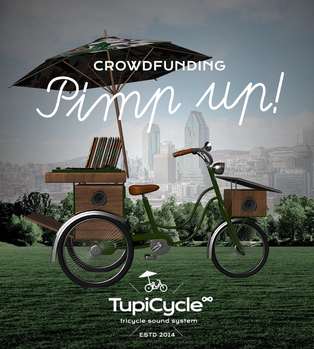 Support Tupicycle in Montreal!