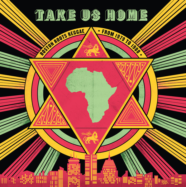 Take Us Home - Boston Roots Reggae from 1979 to 1988