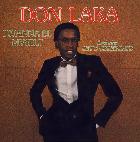 Don Laka - I Wanna Be Myself LP