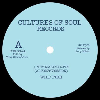 Wild Fire - Try Making Love (Al Kent Edit) / Tru Tones - Dancing (Roger Thornill Edit)