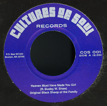 Original Black Sheep of the Family - Heaven Must Have Made You Girl