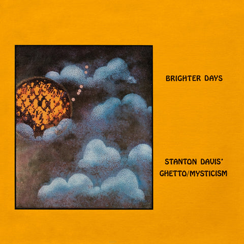 Stanton Davis and the Ghetto Mysticism Band - Brighter Days