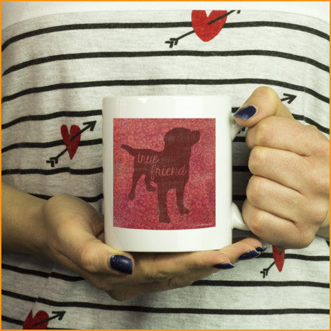 "Exclusive ""True Friend"" Mug"