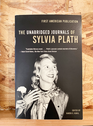 The UNABRIGED Journals of Sylvia Plath