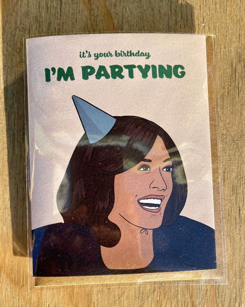 It's your birthday, I'm partying, Kamala greeting card. Blank inside.