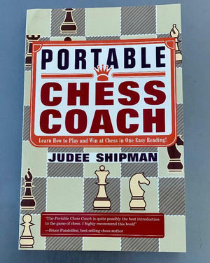 The Portable Chess Coach By Judith Shipman