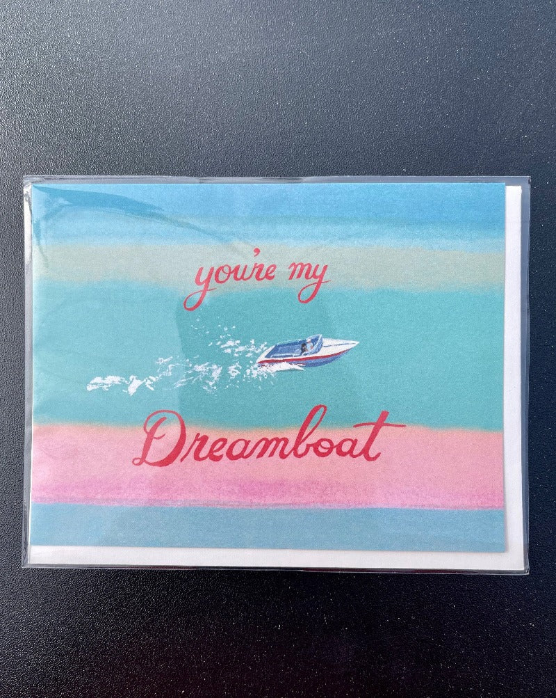 You're My Dreamboat Card. Blank inside.